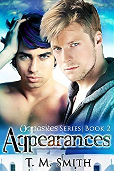 Appearances (Opposites Book 2) by [Smith, T.M.]