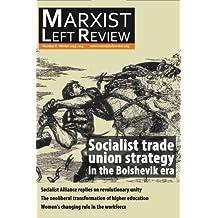 Marxist Left Review 6