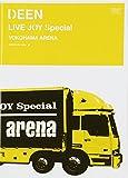 DEEN LIVE JOY Special YOKOHAMA ARENA [DVD]