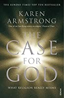 The Case for God: What religion really means by Karen Armstrong(1905-07-02)