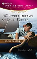 The Secret Dreams Of Emily Porter (Harlequin Everlasting Love)