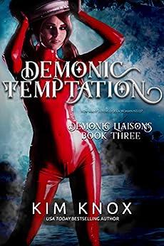 Demonic Temptation (Demonic Liaisons Book 3) by [Knox, Kim]