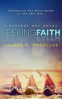 Seeking Faith (Surfers Way) by [McKellar, Lauren K.]