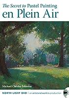 The Secret to Pastel Painting en Plein Air [DVD]