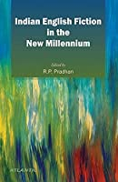 Indian English Fiction in the New Millennium