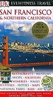 DK Eyewitness Travel Guide: San Francisco & Northern California