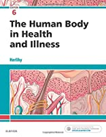The Human Body in Health and Illness, 6e (Else04)