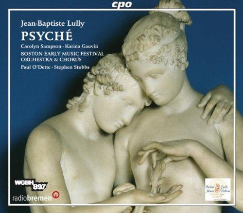 Lully - Psyche, Tragedie en Musique