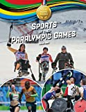 Sports of the Paralympic Games (Gold Medal Games) (English Edition) 画像