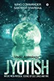 Jyotish (Vedic Astrology): Mystic Meta-Physical Science of Self, Space and Time