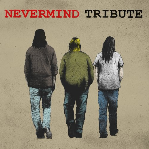 NEVERMIND TRIBUTE