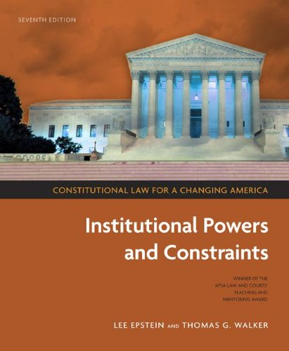 Download Constitutional Law for a Changing America: Institutional Powers and Constraints 1604265167
