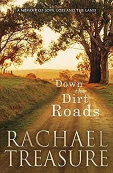 Down the Dirt Roads by [Treasure, Rachael]