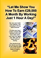 Let Me Show You How To Earn _29000 A Month [並行輸入品]