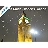 London Guide - Roberts London