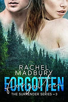 Forgotten: The Surrender Series #3 by [Madbury, Rachel]