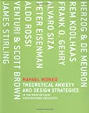 Theoretical Anxiety and Design Strategies in the Work of Eight Contemporary Architects (MIT Press) 画像