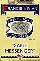 Sable Messenger: An Inspector Knollis Mystery (The Inspector Knollis Mysteries)