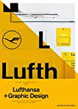 A5/05: Lufthansa and Graphic Design: Visual History of an Airplane