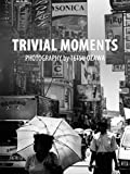 Trivial Moments: Street Photography by Tetsu Ozawa