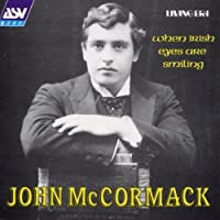 When Irish Eyes Smiling by John Mccormack