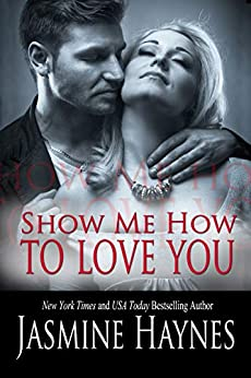 Show Me How to Love You: Naughty After Hours, Book 10 by [Haynes, Jasmine , Skully, Jennifer]