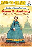 Susan B. Anthony (Ready-to-read SOFA)