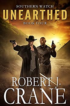 Unearthed (Southern Watch Book 4) by [Crane, Robert J.]