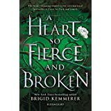 A Heart So Fierce and Broken