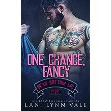 One Chance, Fancy (The Bear Bottom Guardians MC Book 5)