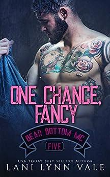 One Chance, Fancy (The Bear Bottom Guardians MC Book 5) by [Vale, Lani Lynn]