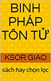 BINH PHÁP TÔN T?: sách hay ch?n l?c (English Edition)