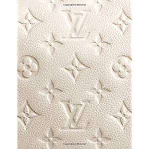 Louis Vuitton - Posh Off White Notebook: 2019 Weekly Planner with Note Paper Section