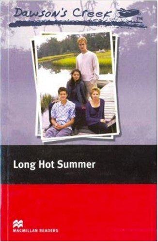 Dawson's Creek 2: Long Hot Summer: Elementary Level (Macmillan Readers)の詳細を見る