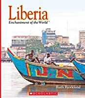 Liberia (Enchantment of the World. Second Series)