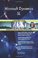 Microsoft Dynamics Sl: A Quickstart Guide
