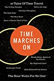Time Marches On: The Hour Waits For No One (English Edition)