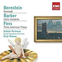 Bernstein: Serenade/Barber: Violin Concerto/Foss: Three American Pieces (2008-08-19)
