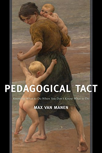 Download Pedagogical Tact (Phenomenology of Practice) 1629582751