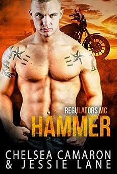 Hammer (Regulators MC Book 2) by [Camaron, Chelsea, Lane, Jessie]