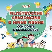 Canzoncine Filastrocche E Ninne Nanne Vol. 4