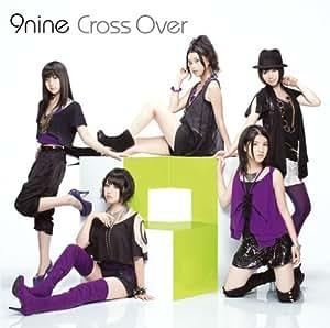 Cross Over(初回生産限定盤)(DVD付)