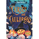 Curses and Cauldrons: A Paranormal Halloween Mystery Anthology