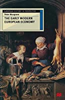 The Early Modern European Economy (European History in Perspective)