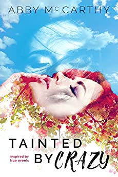Tainted by Crazy by [McCarthy, Abby]