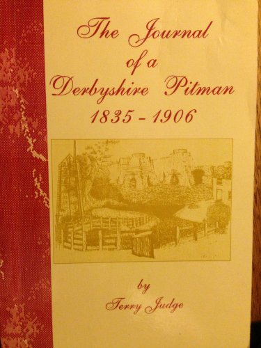 Journal of a Derbyshire Pitman, 1835-1906