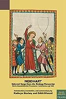 Neidhart: Selected Songs from the Riedegg Manuscript (Staatsbibliothek Zur Berlin - Preussischer Kulturbesitz, Ms. germ. fol. 1062) (Teams Medieval German Texts in Bilingual Editions)