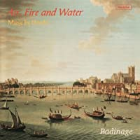 Handel:Air, Fire & Water