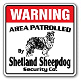 WARNING AREA PATROLLED By Shetland Sheepdog Security Co.サインボード:シェットランドシープドッグ 警備会社 セキュリティー パトロール 看板 M