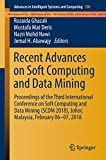 Recent Advances on Soft Computing and Data Mining: Proceedings of the Third International Conference on Soft Computing and Data Mining (SCDM 2018), Johor, ... and Computing Book 700) (English Edition)